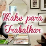 Make para Trabalhar