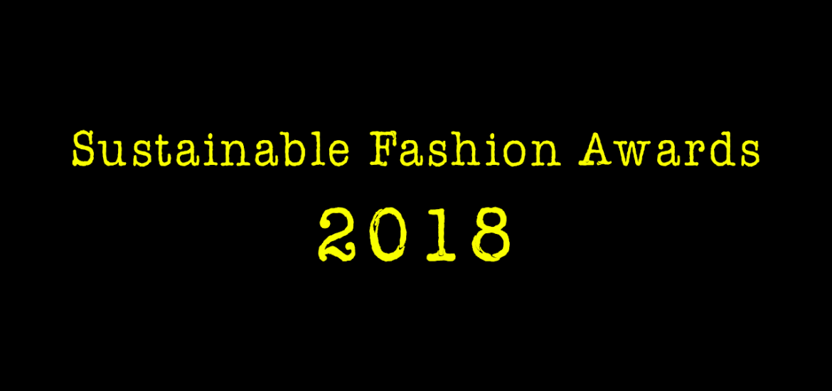 Sustainable Fashion Awards 2018