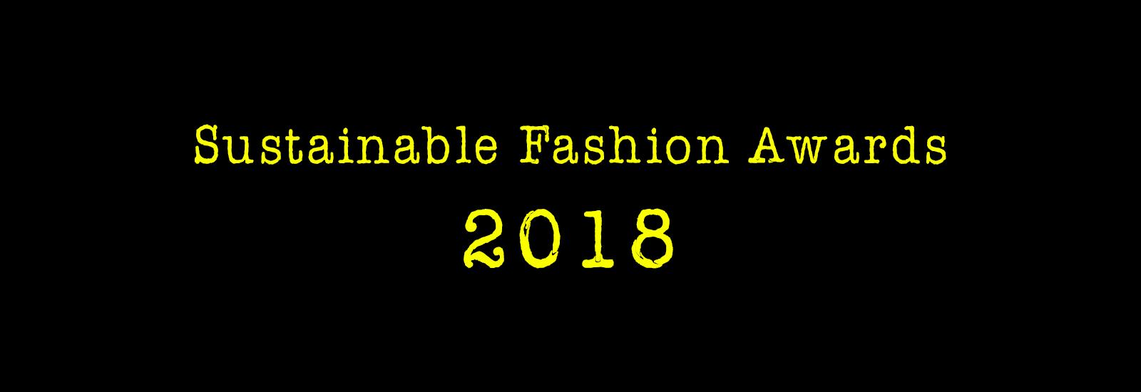 Sustainable Fashion Awards 2018